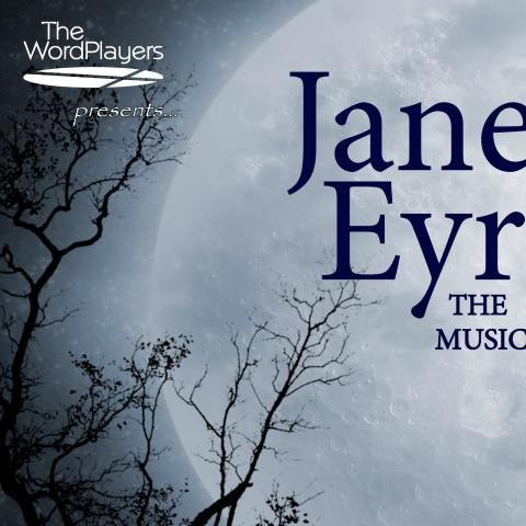 "Knoxville-Based the WordPlayers Presents ""Jane Eyre - A Musical Drama"""